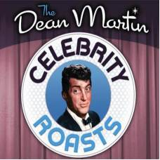 Dean Martin: Celebrity Roasts The Complete Series