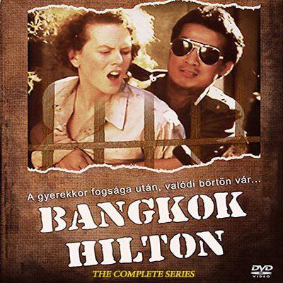 Bangkok Hilton: The Complete Series